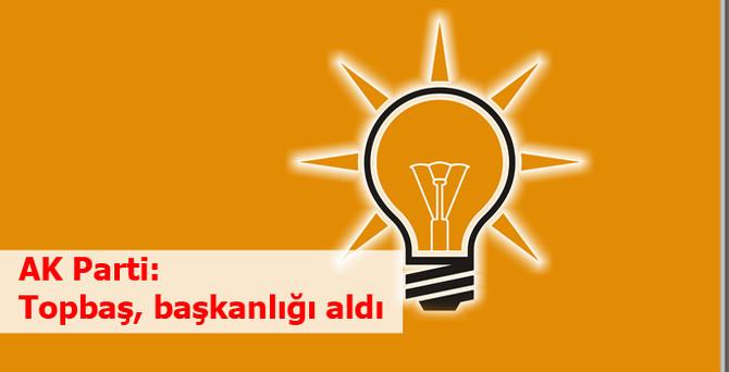 AK Parti: Topbaş, başkanlığı aldı