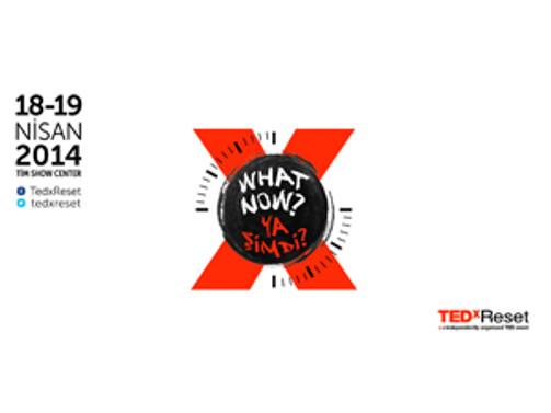 TEDxReset bu kez 'Ya şimdi?' sorusuna yanıt arayacak