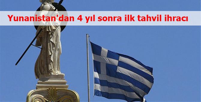 Yunanistan'dan 4 yıl sonra ilk tahvil ihracı