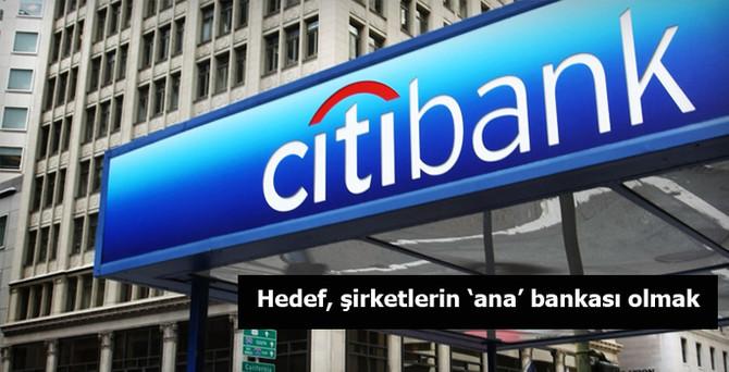 Hedef, şirketlerin 'ana' bankası olmak