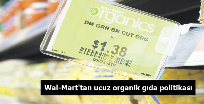 Wal-Mart'tan ucun organik gıda politikası