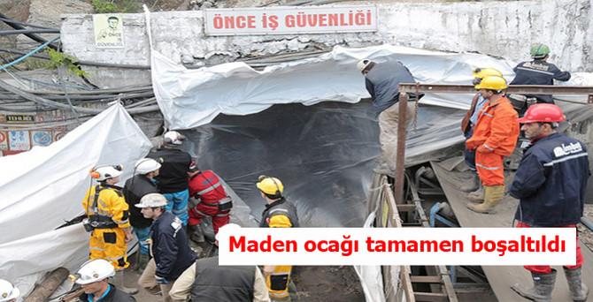 Maden ocağı tamamen boşaltıldı