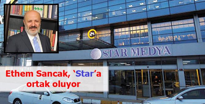 Ethem Sancak, Star'a yeniden ortak oluyor