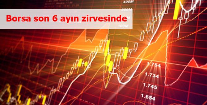 Borsa 6 ayın en yüksek seviyesinden kapandı