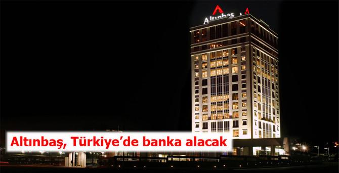 Altınbaş, Türkiye'de banka alacak
