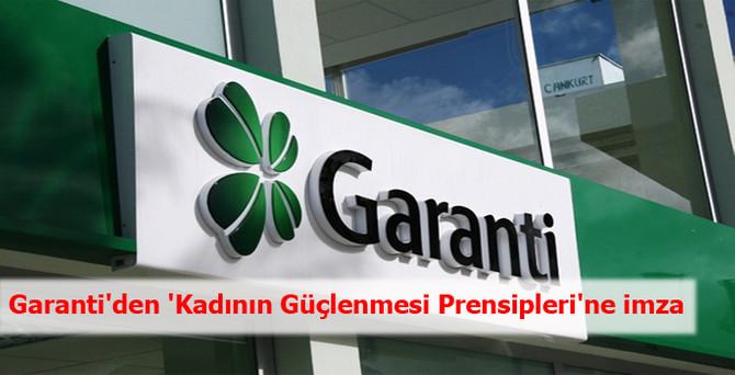 Garanti'den 'Kadının Güçlenmesi Prensipleri'ne imza