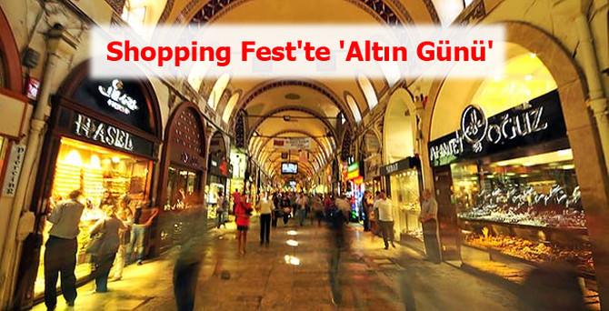 Shopping Fest'te 'Altın Günü'