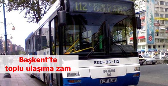 Ankara'da toplu taşıma ücretlerine zam yapıldı