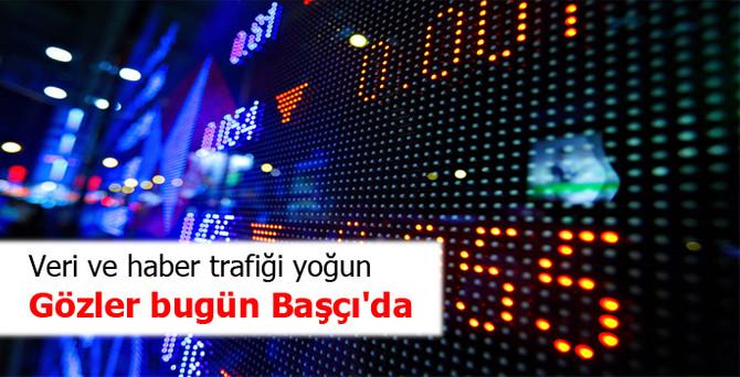 Piyasalarda veri ve haber trafiği yoğun
