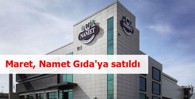 Maret, Namet Gıda'ya satıldı