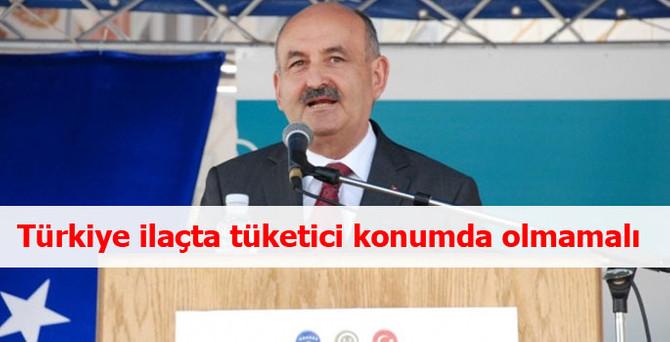 Türkiye ilaçta tüketici konumda olmamalı