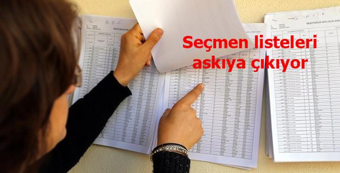 Seçmen listeleri askıya çıkıyor