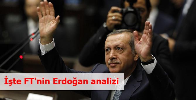 İşte FT'nin Erdoğan analizi