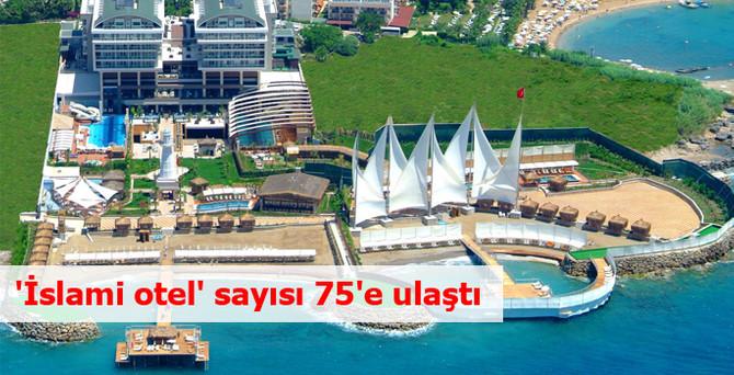 'İslami otel' sayısı 75'e ulaştı