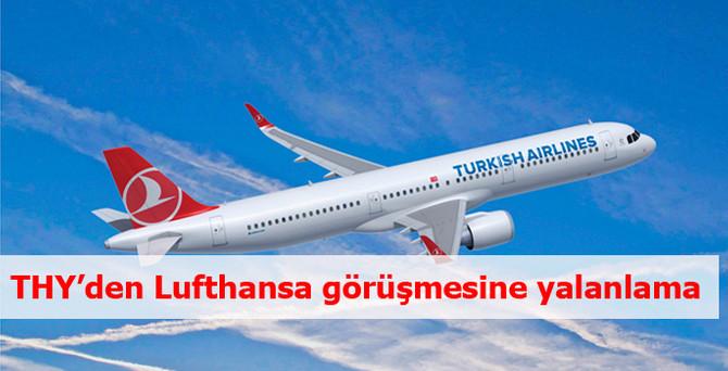 THY'den Lufthansa görüşmesine yalanlama
