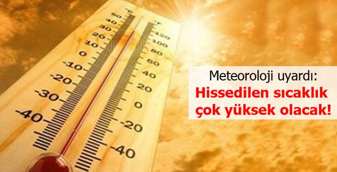 Meteorolojiden sıcaklık ve yüksek nem uyarısı!