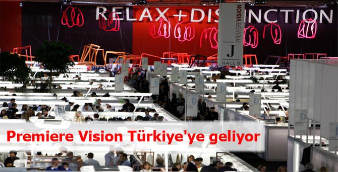 Premiere Vision Türkiye'ye geliyor