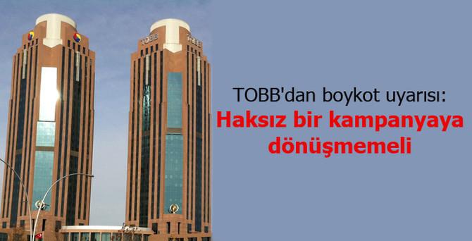 TOBB'dan boykot uyarısı