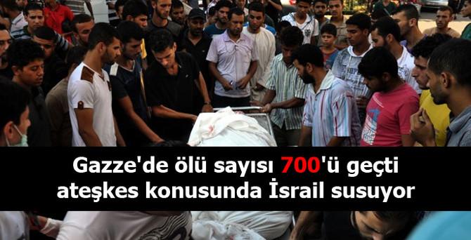 Gazze'de ölü sayısı 700'ü geçti