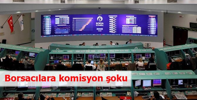 Borsacılara temmuzda komisyon şoku