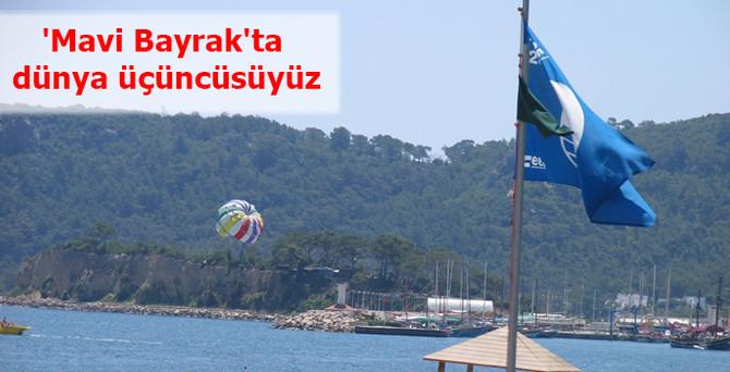 'Mavi Bayrak'ta dünya üçüncüsüyüz