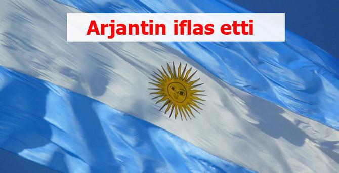 Arjantin iflas etti
