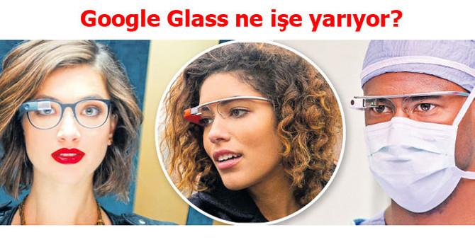 Google Glass ne işe yarıyor?