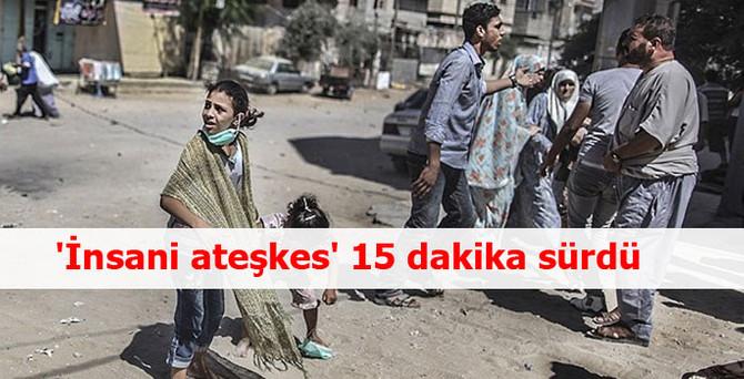 İsrail 7 saatlik 'insani ateşkes' kararı aldı