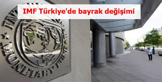 IMF Türkiye'de bayrak değişimi
