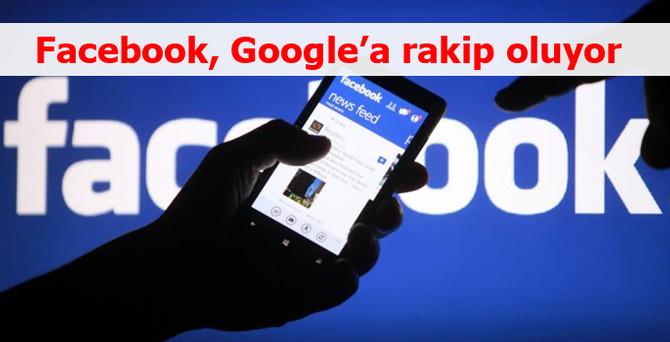 Facebook, Google'a rakip oluyor