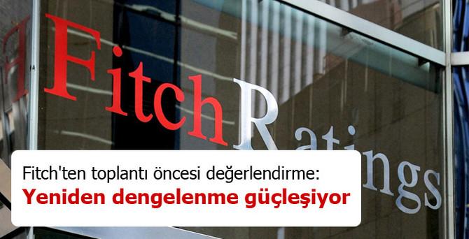 Fitch: Yeniden dengelenme güçleşiyor