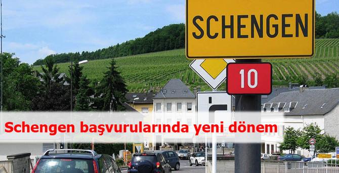 Schengen başvurularında yeni dönem
