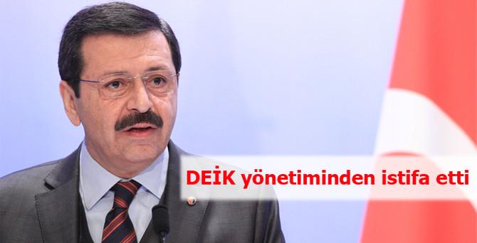 Hisarcıklıoğlu, DEİK yönetiminden istifa etti