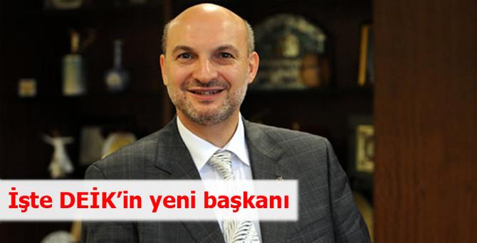 İşte DEİK'in yeni başkanı