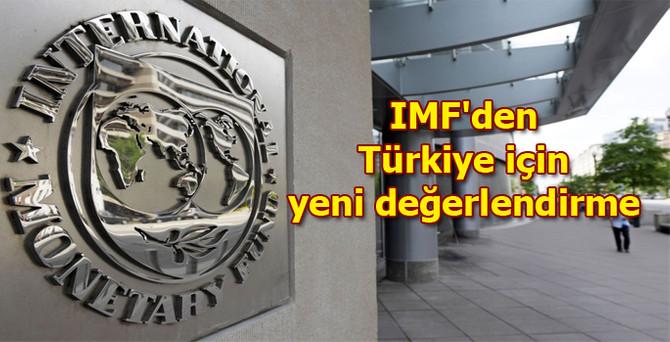 IMF'den Türkiye için yeni değerlendirme