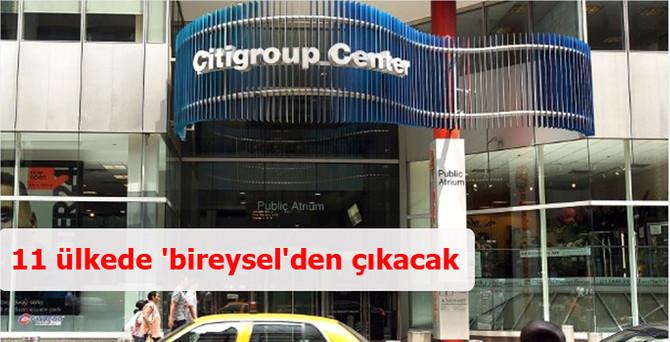 Citigroup 11 ülkede bireysel bankacılıktan çıkacak
