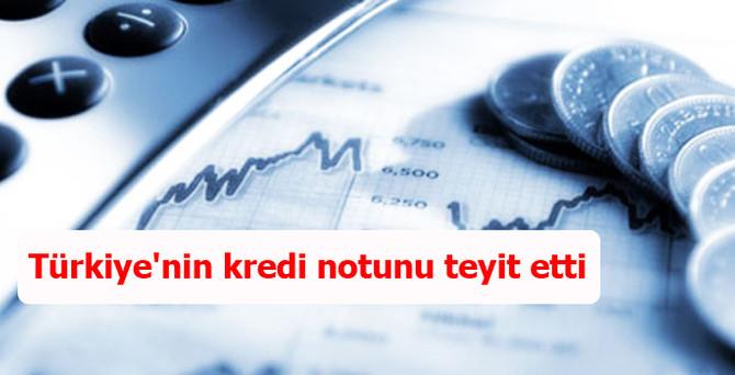 Türkiye'nin kredi notunu teyit etti