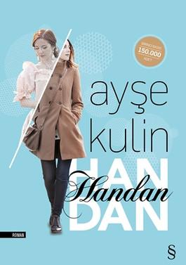 Ayşe Kulin'den bir pes etmeme romanı