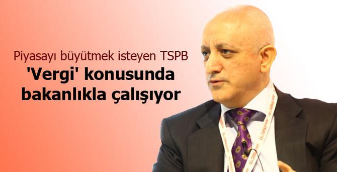 TSPB 'vergi' konusunda bakanlıkla çalışıyor