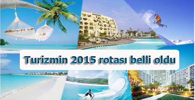 Turizmin 2015 rotası belli oldu