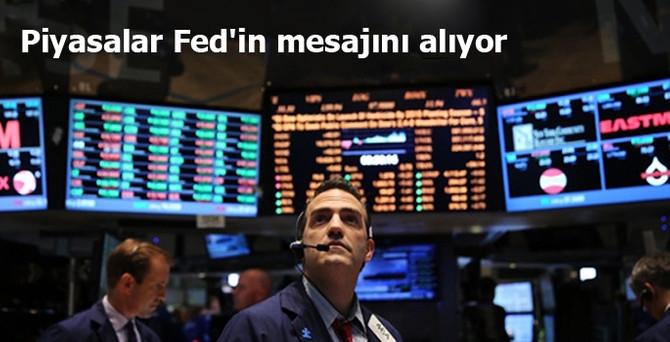Piyasalar Fed'in mesajını alıyor