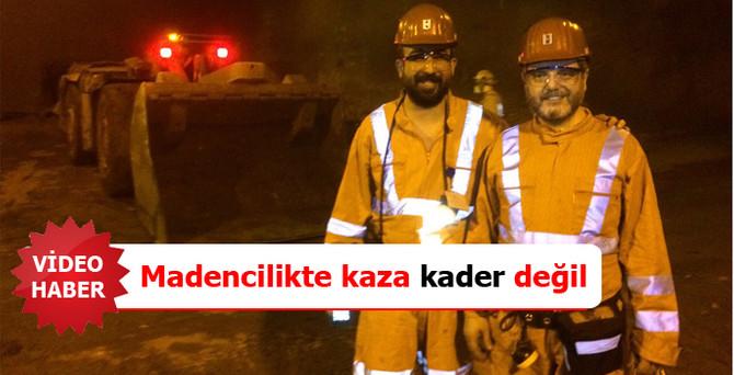 Madencilikte kaza 'kader' değil