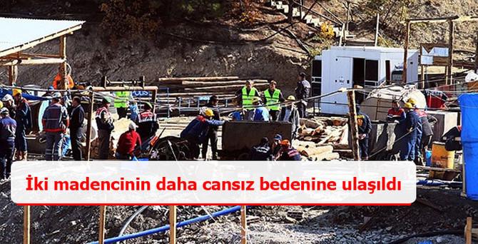 İki madencinin daha cansız bedenine ulaşıldı