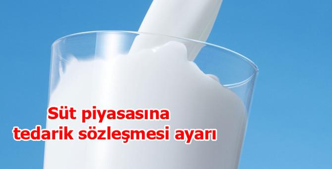 Süt piyasasına tedarik sözleşmesi ayarı geliyor