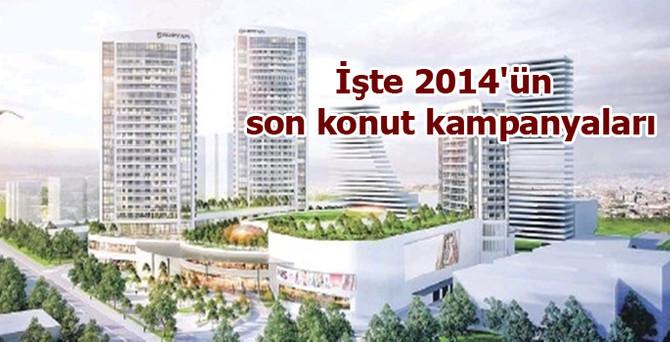 2014'ün son konut kampanyaları