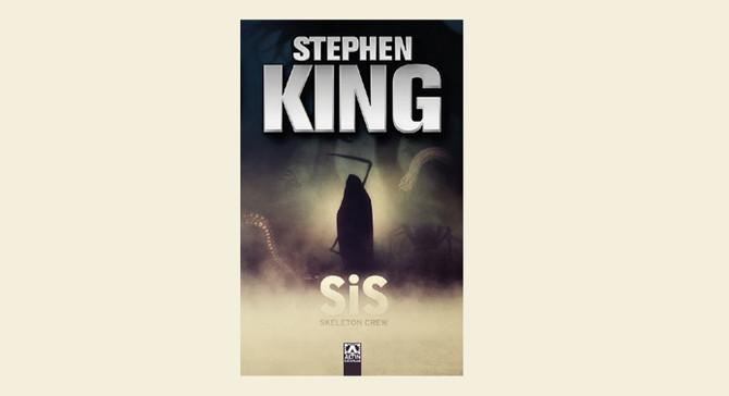 Stephen King'ten tam metin Sis ve türkçede yeni öyküler!