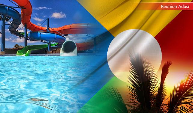 Reunion Adası pazarı için su kaydırakları talep ediliyor