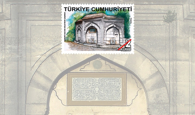 PTT'den Tarihi Çeşmeler konulu anma pulu