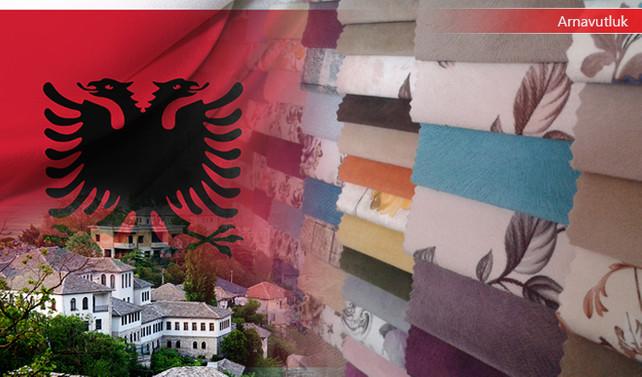 Arnavut firma ev tekstili kumaşları ithal edecek