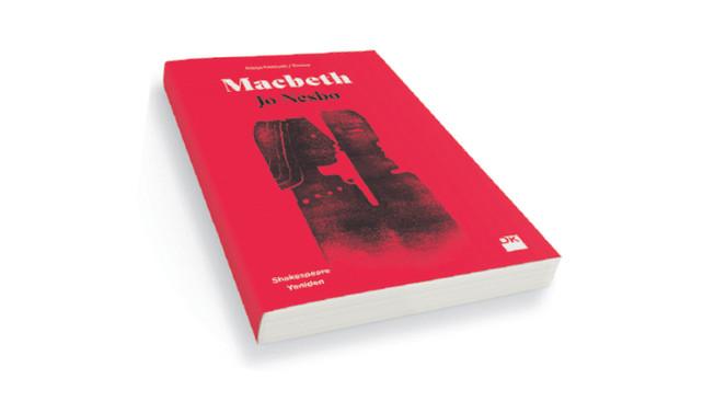 Macbeth yeniden yazılırsa…